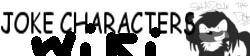 Joke Character Wiki