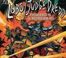 Lobo/Judge Dredd: Psycho Bikers vs. the Mutants From Hell Vol 1 1