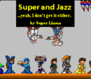Super and Jazz