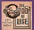 John Michael Talbot/The God of Life