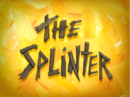 The Splinter.png