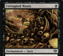 Corrupted Roots