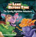 The Land Before Time - The Spooky Nighttime Adventure.jpg