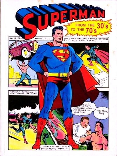 Holy Fun Stuff, Batman! This Can't be 2013, Can it?  Superman_From_the_30's_to_the_70's_Vol_1_1