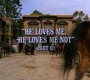 Episode 624: He Loves Me, He Loves Me Not (Part 2)