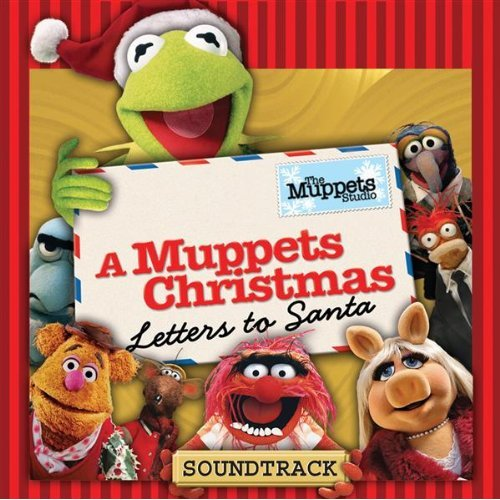 A Muppets Christmas Letters To Santa Soundtrack