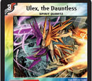 Ulex, the Dauntless