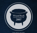 The Best of the 2007 Wizard Rock EP of the Month Club