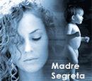 Madre Segreta