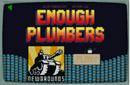Enoughplumbers.png