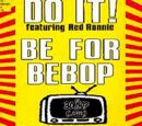 Be For Be Bop