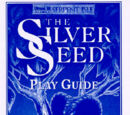 The Silver Seed Play Guide