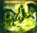 Brainstorm - Hight Without Lows (video)