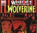 What If: Wolverine Vol 1