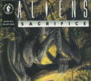 Aliens: Sacrifice Vol 1 1