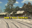 Don't Tell Thomas