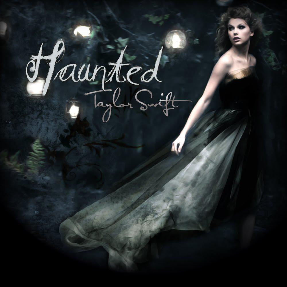 Taylor Swift haunted