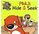 PB&J's Hide and Seek