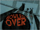 Bowled over-episode.png