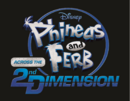 Phineas and Ferb - Across the 2nd Dimension - second logo.png