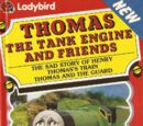 The Sad Story of Henry/Thomas's Train/Thomas and the Guard (Ladybird Book)