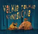 Walkie-Talkie Spine Suckie