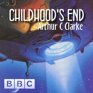 Childhood's End (BBC Radio Drama) - Arthur C Clarke