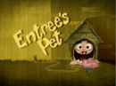 Entree's Pet-episode.PNG