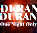 One Night Only: Duran Duran