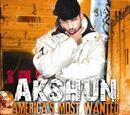 America's Most Wanted (Akshun album)