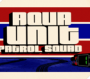 Aqua Unit Patrol Squad 1 Theme Song