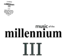 Music of the Millennium III