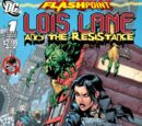 Flashpoint: Lois Lane and the Resistance Vol 1 1
