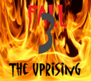 Fall 3: The Uprising