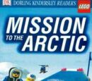 DK Readers Level 3 - Mission to the Arctic