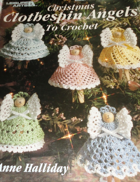 Free Crochet Patterns Clothespin Angels : Leisure Arts 2518 Christmas Clothespin Angels to Crochet ...