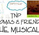 TNPTTTE&F: TNP Thomas & Friends The Musical