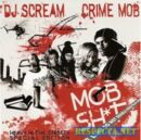 1216057368 00 dj scream and crime mob - mob shit-web-bootleg-1-.jpg