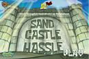 Sand Castle Hassle.png
