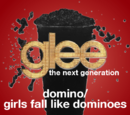 Domino/Girls Fall Like Dominoes