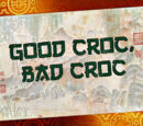Good Croc, Bad Croc/Transcript