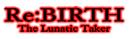 Rebirth-the-lunatic-taker-logo.png