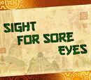 Sight for Sore Eyes/Transcript