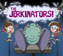 Jimmy Timmy Power Hour 3: The Jerkinators!
