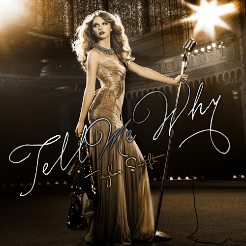 Image - Tell-Me-Why-FanMade-Single-Cover-fearless-taylor ...