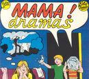 Mama! Dramas