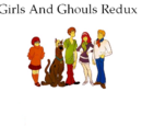 Girls And Ghouls Redux
