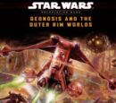 Geonosis and the Outer Rim Worlds