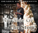 A My Side Of The Story!!! (Deadly mixtape)