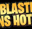 My Blaster Runs Hot
